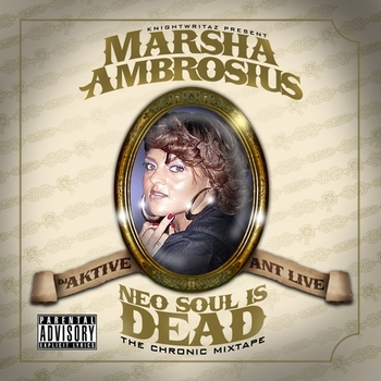 marsha-ambrosius-neo-soul-is-dead-the-chronic_mixtape.jpg