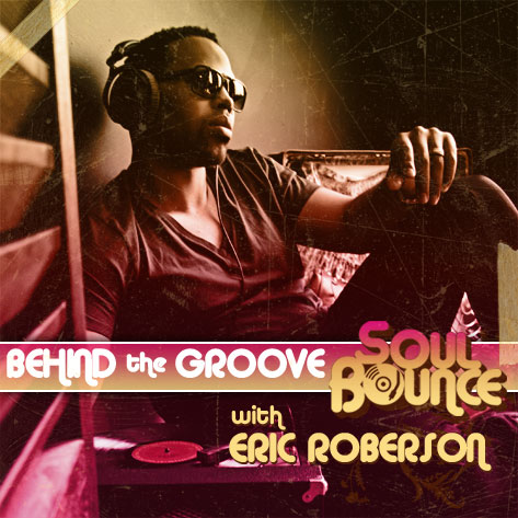 behind-the-groove-eric-roberson.jpg