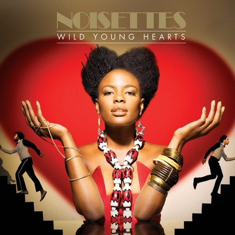 Noisettes_Wild Young Hearts Cover.jpg